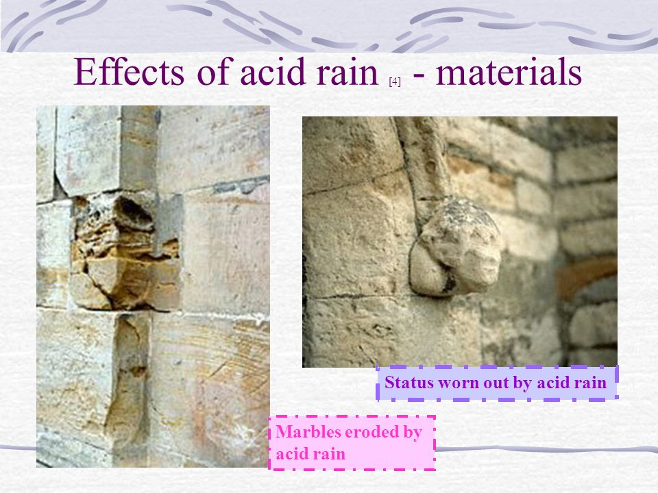 acid precipitation affects stone in two
